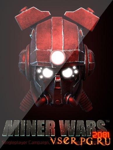 Постер игры Miner Wars 2081
