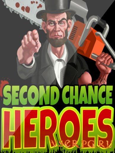 Постер игры Second Chance Heroes [iPhone iOS]