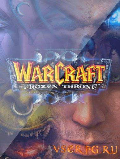 Постер игры Warcraft 3 Frozen Throne 1.26