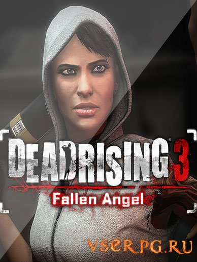 Постер игры Dead Rising 3: Fallen Angel [XBOX One]