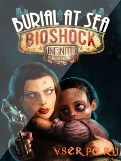 Постер игры BioShock Infinite Burial at Sea Episode Two