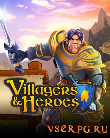 Постер игры Villagers and Heroes