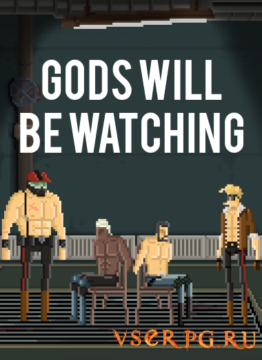 Постер игры Gods Will Be Watching