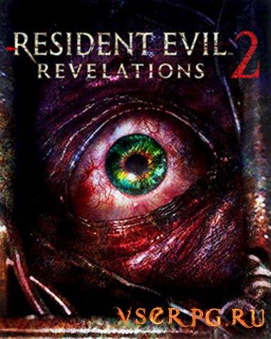 Постер игры Resident Evil Revelations 2 PC