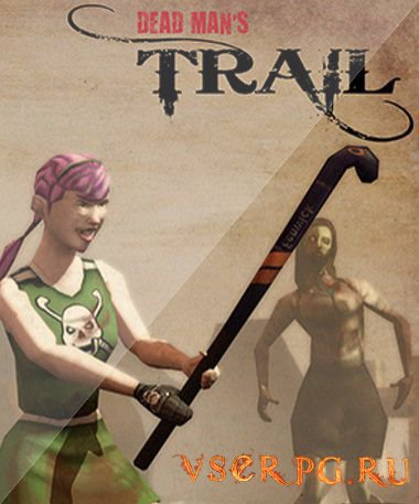 Постер игры Dead Man's Trail [Android]