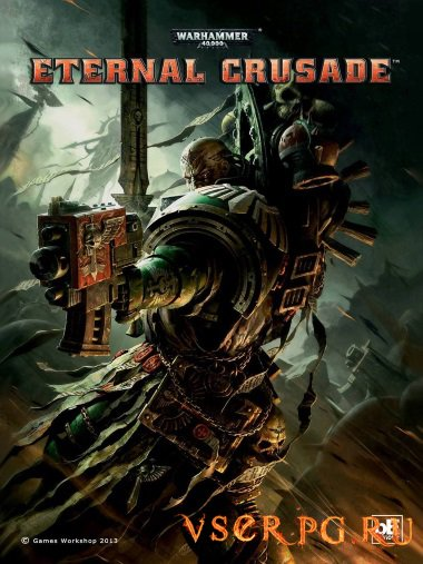 Постер игры Warhammer 40 000 Eternal Crusade