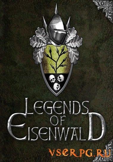 Постер игры Легенды Эйзенвальда