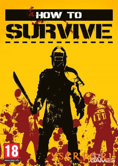 Постер игры How to Survive