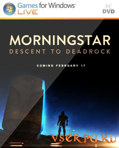 Постер игры Morningstar: Descent to Deadrock