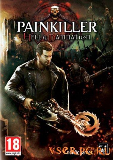 Постер игры Painkiller: Hell & Damnation