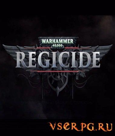 Постер игры Warhammer 40 000 Regicide