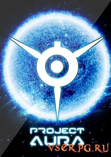 Постер игры Project AURA