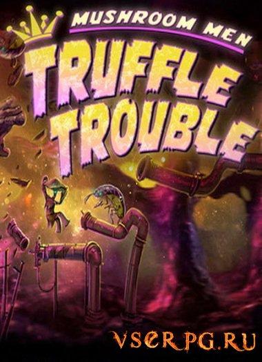 Постер игры Mushroom Men Truffle Trouble