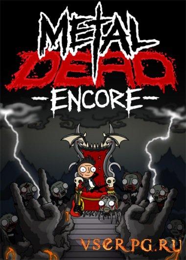 Постер игры Metal Dead Encore