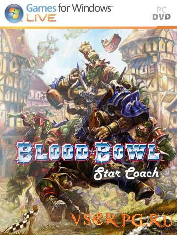Постер игры Blood Bowl: Star Coach