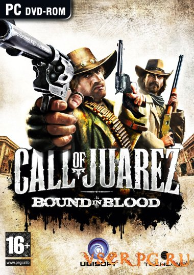 Постер игры Call of Juarez: Bound in Blood