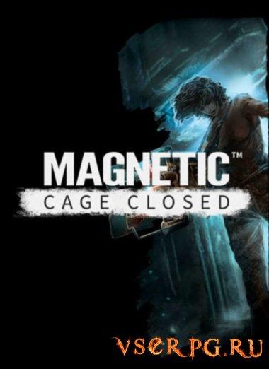 Постер игры Magnetic Cage Closed