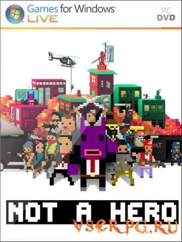 Постер игры Not A Hero