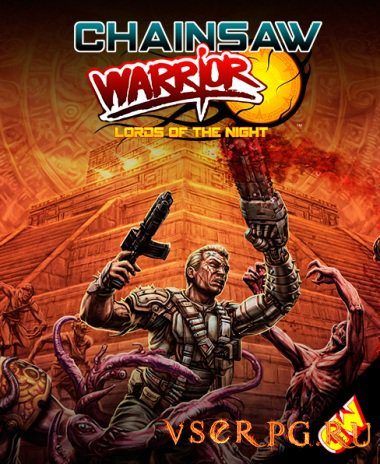 Постер игры Chainsaw Warrior: Lords of the Night