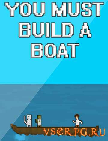 Постер игры You Must Build A Boat