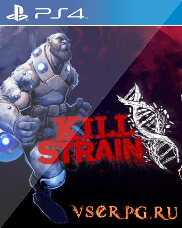 Постер игры Kill Strain
