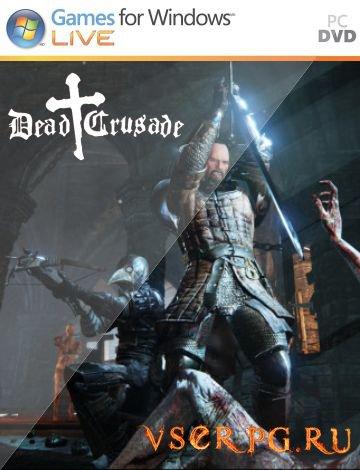 Постер игры Dead Crusade
