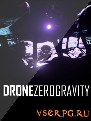 Постер игры DRONE Zero Gravity