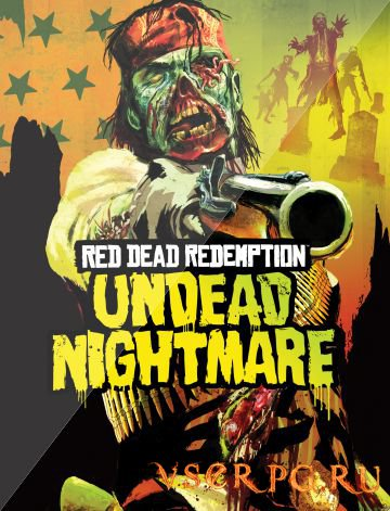 Постер игры Red Dead Redemption: Undead Nightmare