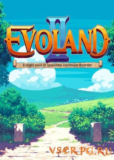 Постер игры Evoland 2