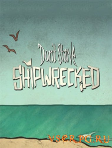 Постер игры Don't Starve Shipwrecked