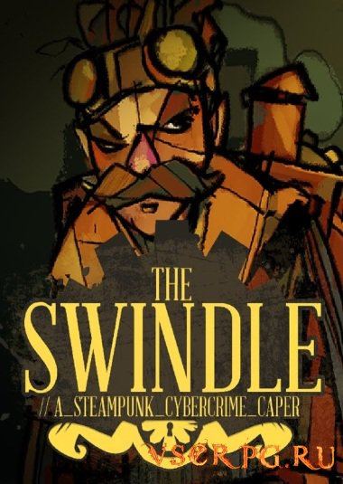 Постер игры The Swindle