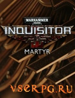 Постер игры Warhammer 40,000: Inquisitor Martyr