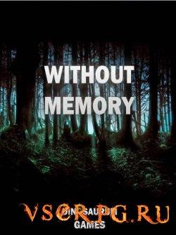 Постер игры Without Memory
