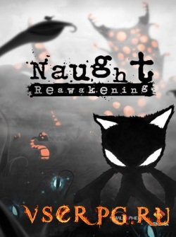 Постер игры Naught Reawakening