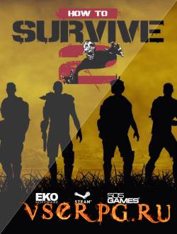 Постер игры How to Survive 2