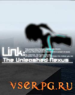 Постер игры Link The Unleashed Nexus