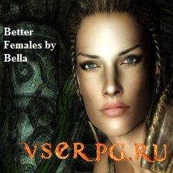 Постер игры Красивые девушки для Скайрим / Better Females by Bella