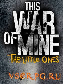 Постер игры This War of Mine: The Little Ones