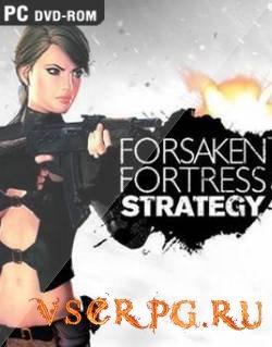 Постер игры Forsaken Fortress Strategy