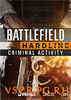 Постер игры Battlefield Hardline Criminal Activity
