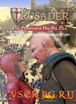 Постер игры Stronghold Crusader 2: The Princess and The Pig