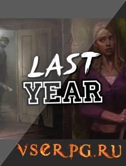 Постер игры Last Year (2016)