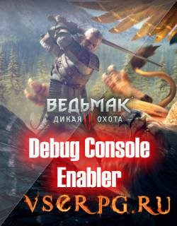 Постер игры Ведьмак 3: Debug Console Enabler