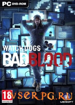 Постер игры Watch Dogs Bad Blood