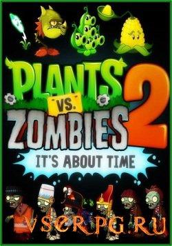 Постер игры Plants vs Zombies 2: It's About Time