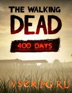 Постер игры The Walking Dead: 400 Days