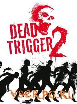 Постер игры Dead Trigger 2