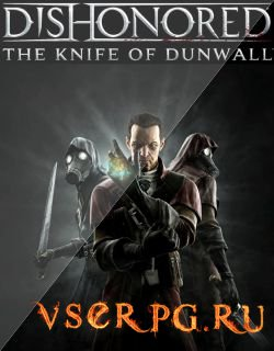 Постер игры Dishonored: The Knife of Dunwall