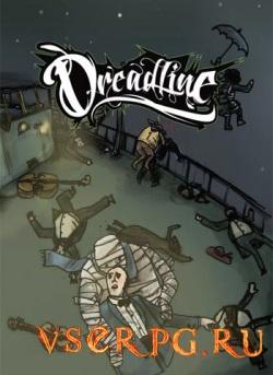 Постер игры Dreadline (2016)
