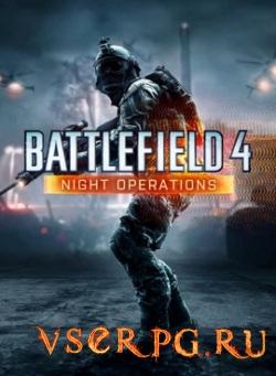 Постер игры Battlefield 4: Night Operations